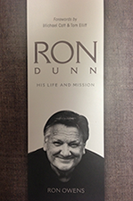 Ron Dunn: His life and mission.