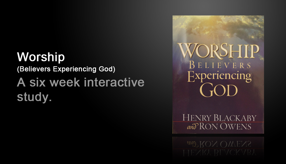 Worship Course: Believers Experiencing God
